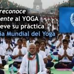 La ONU reconoce oficialmente al Yoga