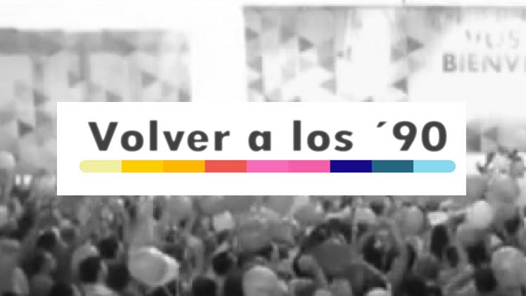 Cambiemos-PRO-Volveralos90-Neoliberalismo-GlobitosdeColores