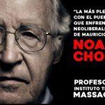 Noam Chomsky e intelectuales del mundo contra Macri. Texto completo de la solicitada